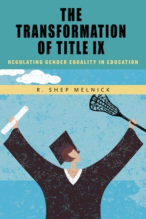 The Transformation of Title IX