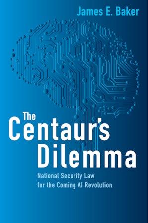 The Centaur's Dilemma
