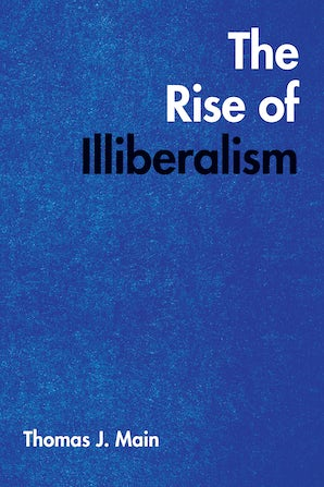 The Rise of Illiberalism