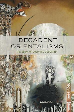 Decadent Orientalisms