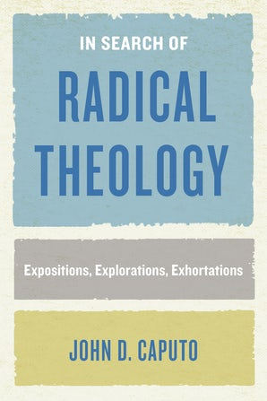 In Search of Radical Theology