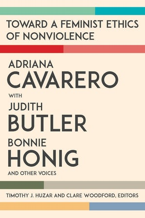 Toward a Feminist Ethics of Nonviolence