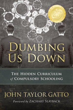Dumbing Us Down -25th Anniversary Edition
