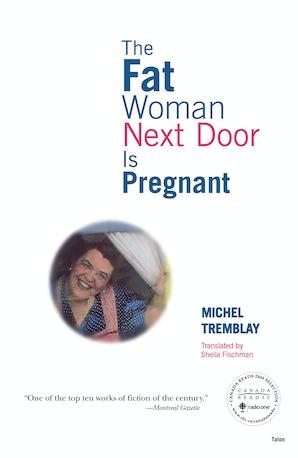 The Fat Woman Next Door Is Pregnant