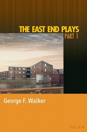 The East End Plays: Part 1