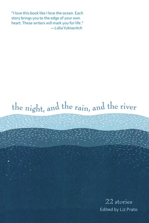 The Night, and the Rain, and the River