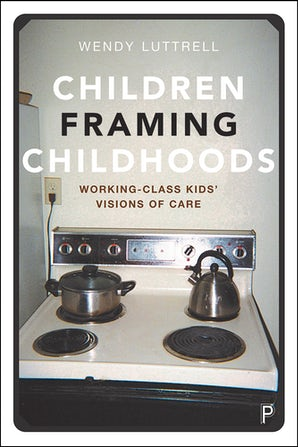 Children Framing Childhoods