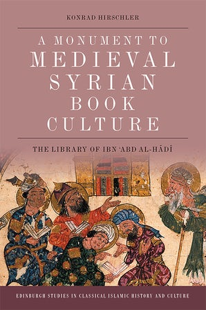 A Monument to Medieval Syrian Book Culture