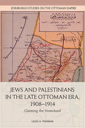 Jews and Palestinians in the Late Ottoman Era, 1908-1914