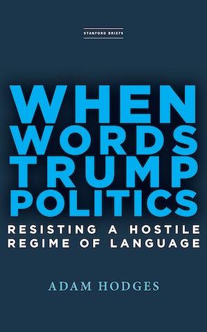When Words Trump Politics