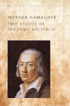 Two Studies of Friedrich Hölderlin