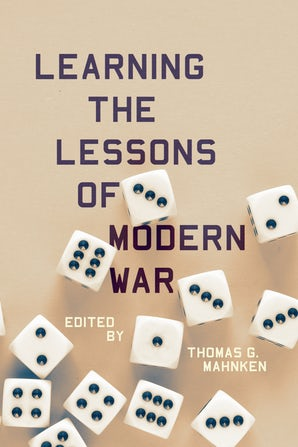 Learning the Lessons of Modern War