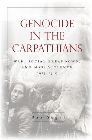 Genocide in the Carpathians