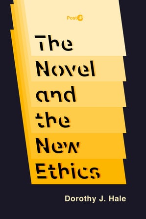 The Novel and the New Ethics