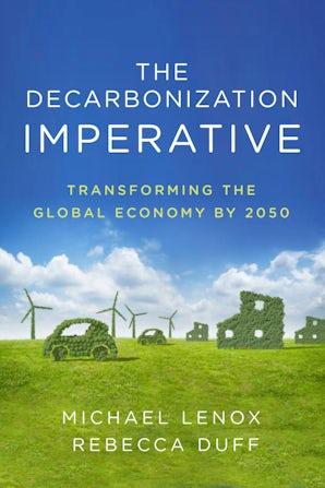 The Decarbonization Imperative