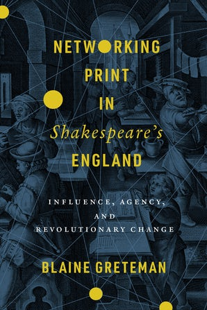 Networking Print in Shakespeare's England