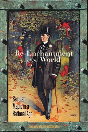 The Re-Enchantment of the World