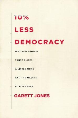 10% Less Democracy