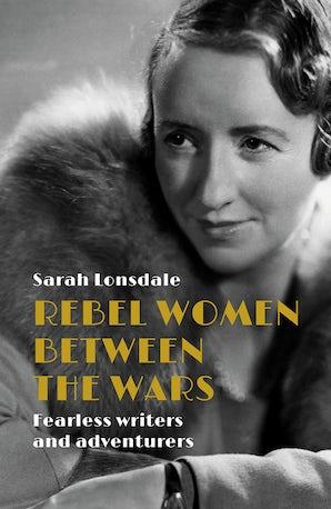 Rebel women between the wars