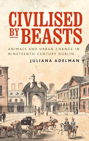 Civilised by beasts