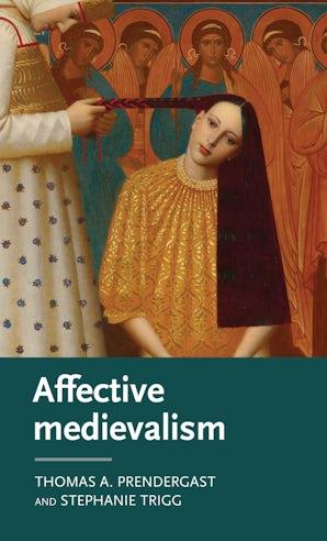 Affective medievalism