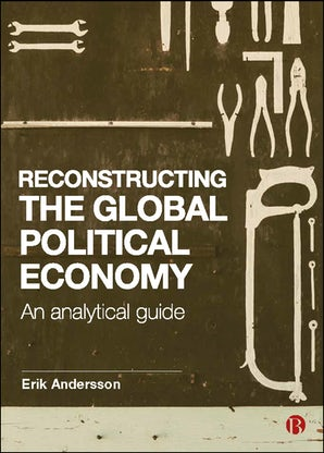 Reconstructing the Global Political Economy