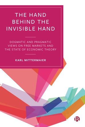 The Hand Behind the Invisible Hand