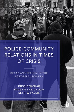 Police–Community Relations in Times of Crisis