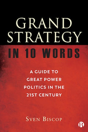 Grand Strategy in 10 Words