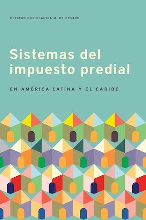 Sistemas del impuesto predial en América Latina y el Caribe