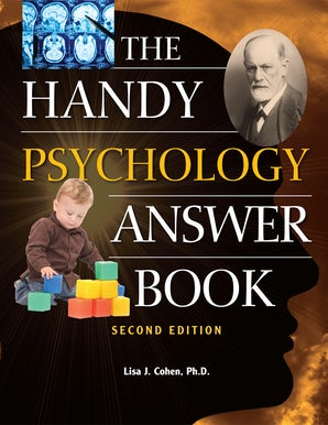 The Handy Psychology Answer Book