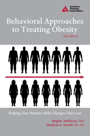 Behavioral Approaches to Treating Obesity