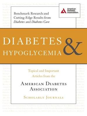 Diabetes and Hypoglycemia