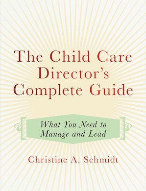 The Child Care Director's Complete Guide