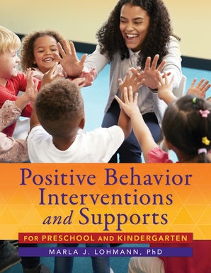 Positive Behavior Interventions and Supports for Preschool and Kindergarten