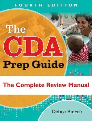 The CDA Prep Guide, Fourth Edition