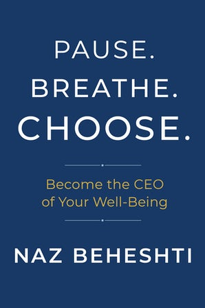 Pause. Breathe. Choose.