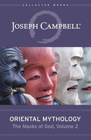 Oriental Mythology (The Masks of God, Volume 2)