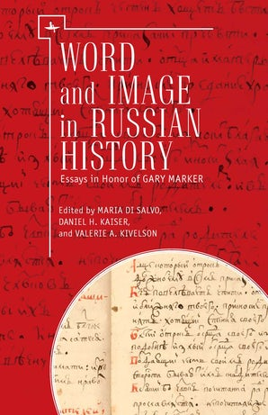 Word and Image in Russian History
