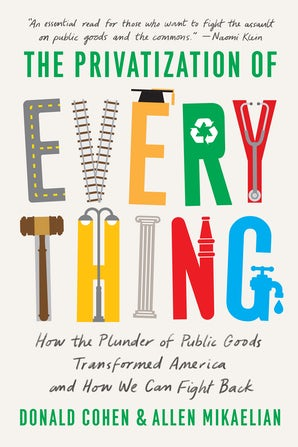 The Privatization of Everything