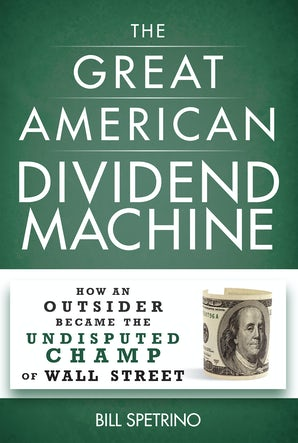 The Great American Dividend Machine