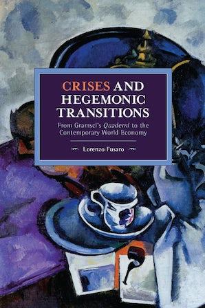 Crises and Hegemonic Transitions