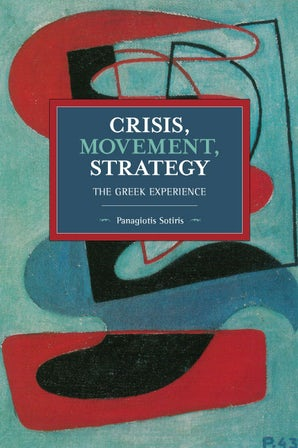 Crisis, Movement, Strategy