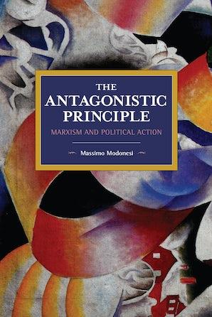 The Antagonistic Principle