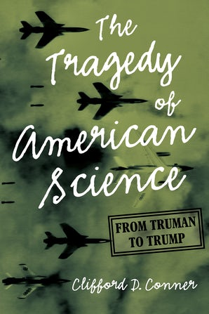 The Tragedy of American Science