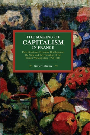 The Making of Capitalism in France