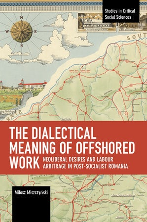 The Dialectical Meaning of Offshored Work