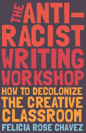 The Anti-Racist Writing Workshop