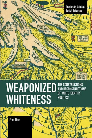 Weaponized Whiteness