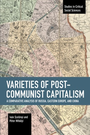 Varieties of Post-communist Capitalism